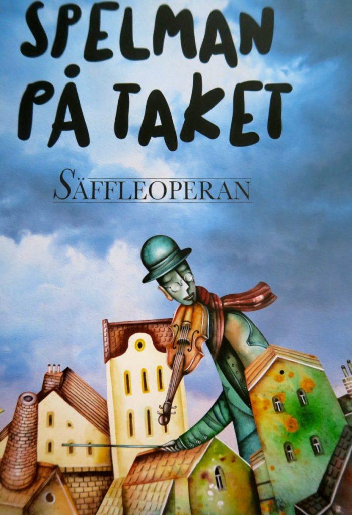 Spelman på taket - en fantastiisk uppsättning av Säffleoperan.