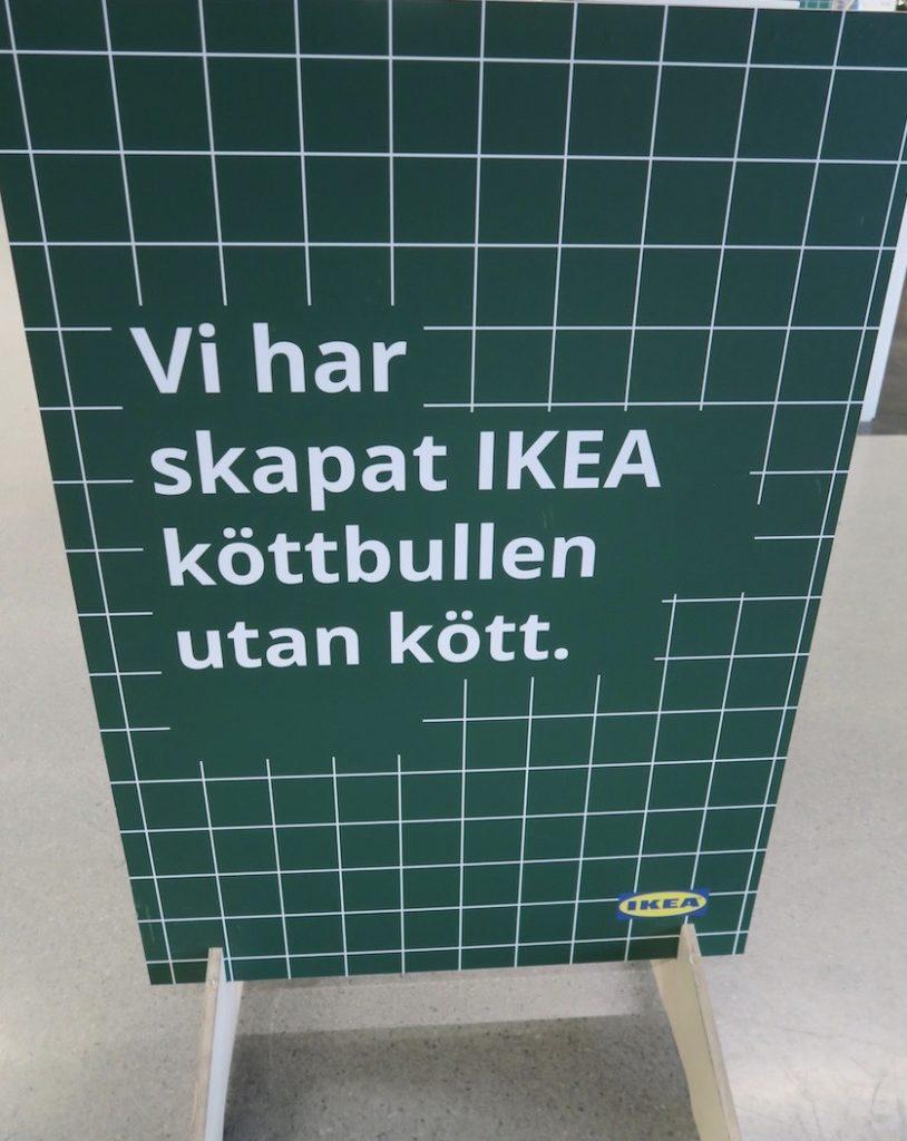 IKEA. Stockholm. Kungens kurva. Nu har det alltså hänt även på IKEA. Köttbullar utan kött. Hur går det ihop?