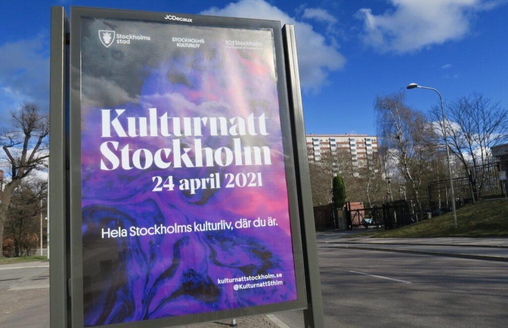 Stockholm. Runt om i stan finns det affischer med upplysning om den kulturnatt som ska äga rum digitalt i Stockholm den 24 april i år.